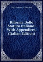 Riforma Dello Statuto Italiano: With Appendices. (Italian Edition)