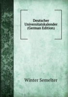 Deutscher Universitatskalender (German Edition)