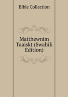 Matthewnim Taaiskt (Swahili Edition)