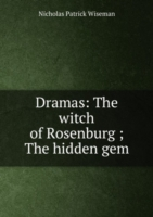 Dramas: The witch of Rosenburg ; The hidden gem