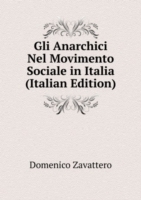 Gli Anarchici Nel Movimento Sociale in Italia (Italian Edition)
