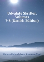 Udvalgte Skrifter, Volumes 7-8 (Danish Edition)