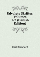 Udvalgte Skrifter, Volumes 1-2 (Danish Edition)