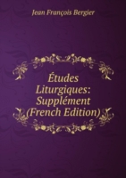 Etudes Liturgiques: Supplement (French Edition)