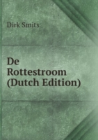 De Rottestroom (Dutch Edition)