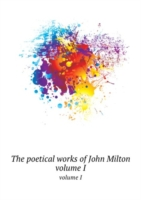 poetical works of John Milton