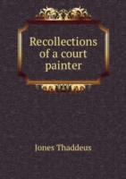 Recollections of a court painter