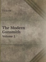 The Modern Gunsmith Volume 2