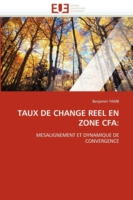 Taux de Change Reel En Zone Cfa