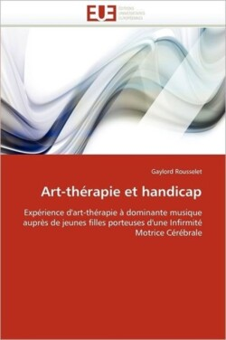 Art-Th rapie Et Handicap