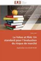 La Value at Risk Un Standard Pour L �valuation Du Risque de March�