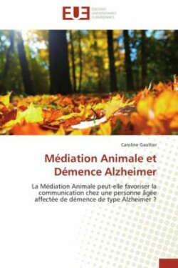 M diation Animale Et D mence Alzheimer