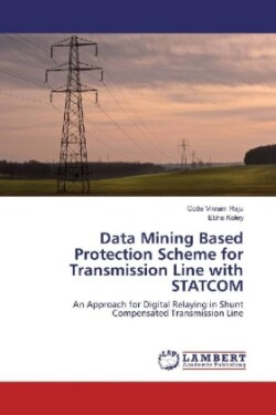Data Mining Based Protection Scheme for Transmission Line with STATCOM