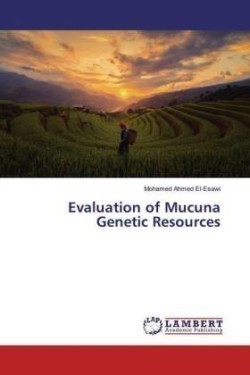 Evaluation of Mucuna Genetic Resources