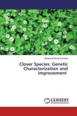 Clover Species: Genetic Characterization and Improvement