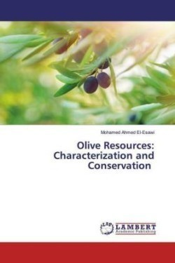 Olive Resources: Characterization and Conservation