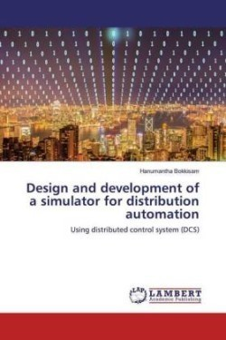 Design and development of a simulator for distribution automation