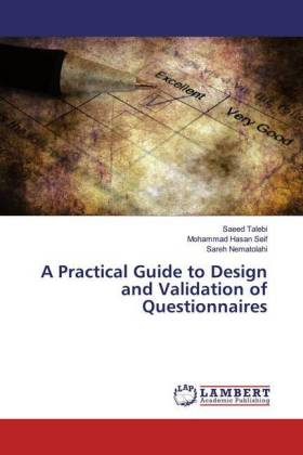 A Practical Guide to Design and Validation of Questionnaires