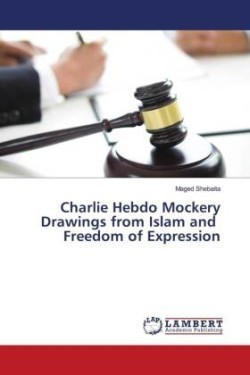 Charlie Hebdo Mockery Drawings from Islam and Freedom of Expression