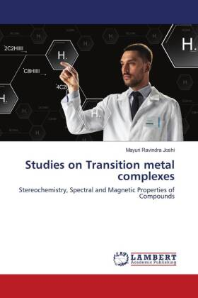 Studies on Transition metal complexes