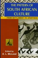Pattern of South African Culture From Settlement to Apartheid