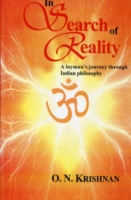 In Search of Reality A Layman's Journey Through Indian Philosophy
