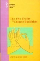 The Two Truths in Chinese Buddhism