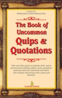 Book of Uncommon Quips and Quotations