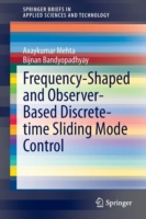Frequency-Shaped and Observer-Based Discrete-time Sliding Mode Control
