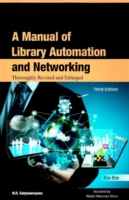 Manual of Library Automation & Networking