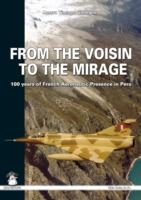From the Voisin to the Mirage 100 Years of French Aeronautic Presence in Peru