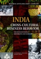 India Cross-Cultural Business Behavior For Business People, Expatriates & Scholars