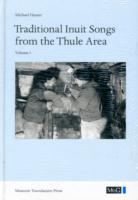 Traditional Inuit Songs from the Thule Area: 2-Volume Set