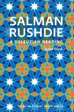 Salman Rushdie A Deleuzian Reading