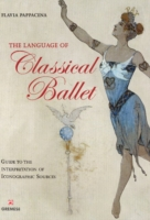 Language of Classical Ballet Guide to the Interpretation of Iconographic Soures