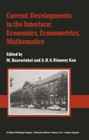 Current Developments in the Interface: Economics, Econometrics, Mathematics State of the Art Surveys Presented on the Occasion of the 25th Anniversary of the Econometric Institute (Netherlands School of Economics), Erasmus University, Rotterdam, January 1982