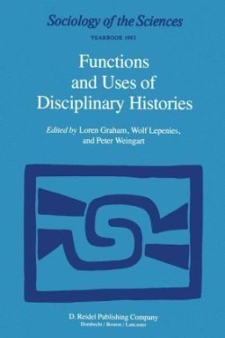 Functions and Uses of Disciplinary Histories