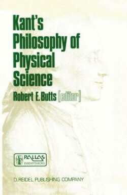 Kant's Philosophy of Physical Science