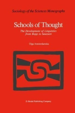 Schools of Thought The Development of Linguistics from Bopp to Saussure