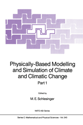 Physically-Based Modelling and Simulation of Climate and Climatic Change. PT.1 and 2