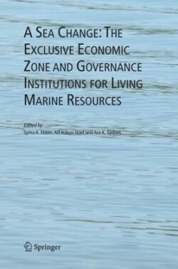 Sea Change: The Exclusive Economic Zone and Governance Institutions for Living Marine Resources