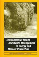 Environmental Issues and Waste Management in Energy and Mineral Production