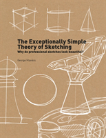 Exceptionally Simple Theory of Sketching