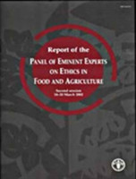 Report of the Panel of Eminent Experts on Ethics in Food and Agriculture Second Session, 18-20 March 2002