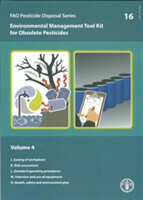 Environmental Management Tool Kit for Obsolete Pesticides 4 (Fao Pesticide Disposal)