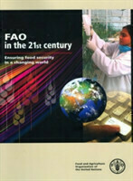 FAO in the 21st Century Ensuring Food Security in a Changing World