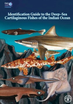 Identification Guide to the Deep-Sea Cartilaginous Fishes of the Indian Ocean