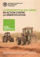 La restauration des terres en action contre la desertification