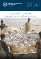 State of World Fisheries and Aquaculture 2014 (SOFIAF) (French)