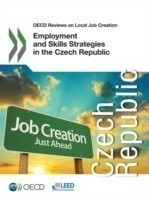 Employment and skills strategies in the Czech Republic